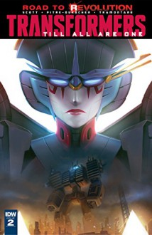 Transformers: Till All Are One #2 - Sara Pitre-Durocher, Mairghread Scott