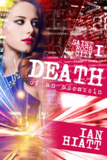Death of an Assassin - Ian Hiatt