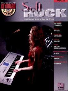 Soft Rock [With CD] - Hal Leonard Publishing Company