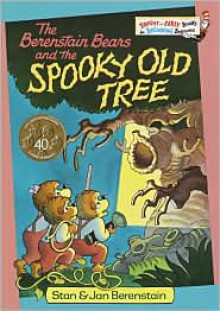 The Berenstain Bears and the Spooky Old Tree -