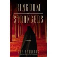 Kingdom of Strangers: A Novel - Zoë Ferraris