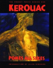 Pomes All Sizes - Jack Kerouac, Allen Ginsberg