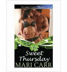 Sweet Thursday - Mari Carr