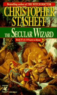 The Secular Wizard - Christopher Stasheff