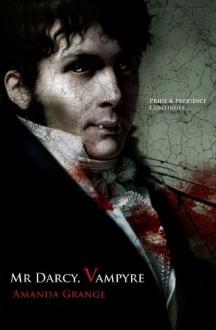 Mr Darcy, Vampire - Amanda Grange
