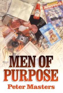 Men of Purpose - Peter Masters