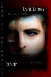 Rebirth (The Vampire Oracle) - Lyric James