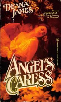 Angel's Caress - Deana James