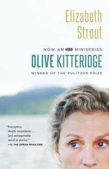 Olive Kitteridge (HBO Miniseries Tie-in Edition): Fiction - Elizabeth Strout