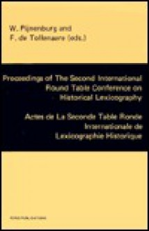 Proceedings of the Second International Round Table Conference on Historical Lexicography: Actes De LA Seconde Table Ronde Internationale De Lexicographie Historique - International Round Table Conference on Historical Lexicography, F. De Tollenaere