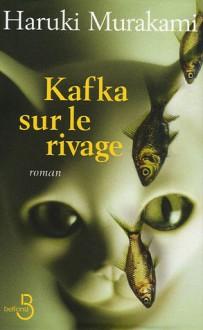 Kafka Sur Le Rivage - Haruki Murakami