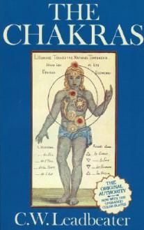 The Chakras - C.W. Leadbeater