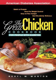 The Great Chicken Cookbook for People with Diabetes - Beryl M. Marton