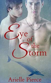 Eye of the Storm: Key West Shifters - Arielle Pierce