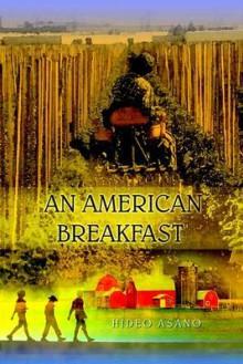 An American Breakfast - Hideo Asano