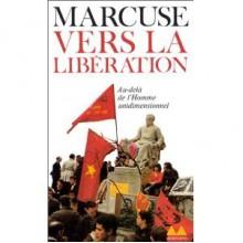 Vers la libération - Herbert Marcuse