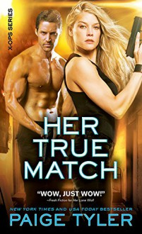 Her True Match - Paige Tyler