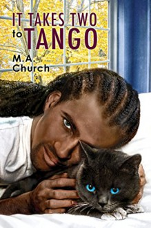 It Takes Two to Tango (Fur, Fangs, and Felines Book 3) - M.A. Church