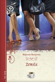 Zemsta - Małgorzata Maciejewska