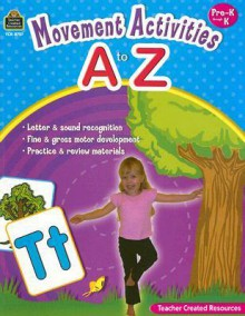 Movement Activities A To Z - Holly Burns