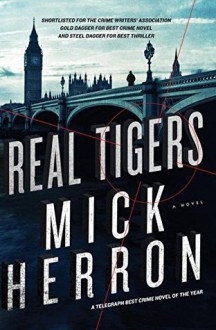 Real Tigers - Mick Herron