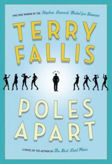 Poles Apart - Terry Fallis