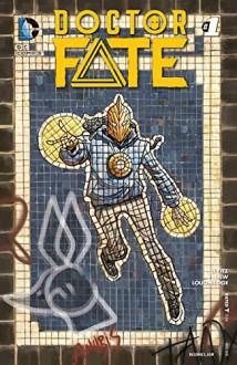 Doctor Fate (2015-) #1 - Paul Levitz, Sonny Liew