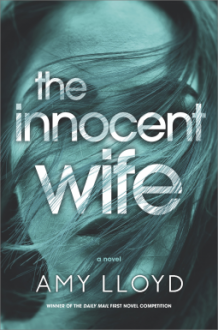 The Innocent Wife: A Novel - Amy Lloyd
