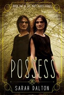 Possess - Sarah Dalton