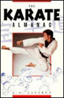 Karate Almanac - Jeremy A. Lazarus