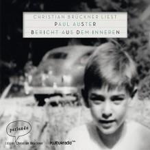 Bericht aus dem Inneren - Paul Auster, Christian Brückner, parlando Verlag
