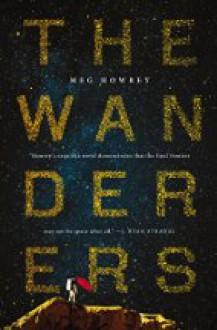 The Wanderers - Meg Howrey