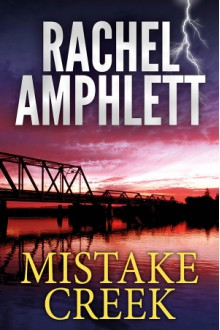 Mistake Creek - Rachel Amphlett
