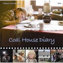 Coal House Diary - Gwen Cartwright