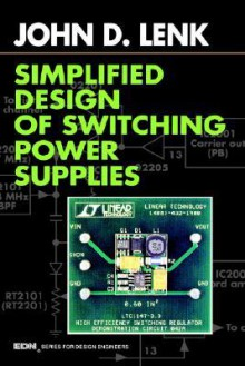 Simplified Design of Switching Power Supplies - John Lenk