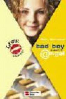Love Message, Bad boy sucht angel - Gaby Schuster