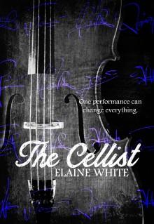 The Cellist - Elaine White