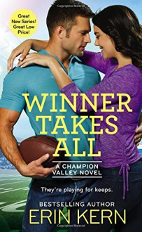 Winner Takes All (Champion Valley) - Erin Kern