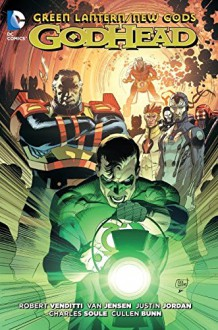 Green Lantern/New Gods: Godhead - Van Jensen,Billy Tan,Robert Venditti