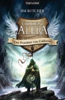 Der Protektor von Calderon - Jim Butcher, Andreas Helweg