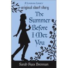 The Summer Before I Met You (The Lynburn Legacy, #0.5) - Sarah Rees Brennan