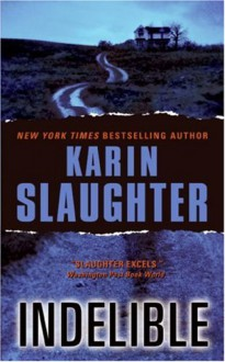Indelible (Audio) - Karin Slaughter, Deborah Hazlett
