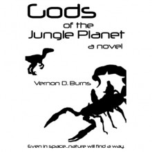 Gods of the Jungle Planet - Vernon D. Burns