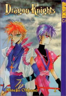 Dragon Knights, Volume 1 - Mineko Ohkami