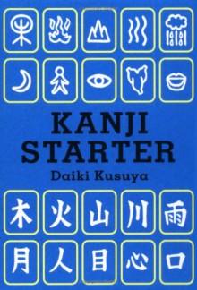 Kanji Starter - Daiki Kusuya