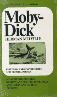 Moby Dick (Norton Critical Editions) - Herman Melville
