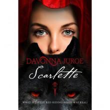 Scarlette - Davonna Juroe