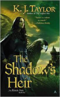 The Shadow's Heir - K. J. Taylor