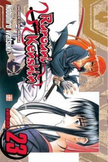 Rurouni Kenshin, Volume 23 - Nobuhiro Watsuki