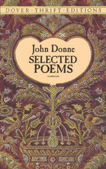 Selected Poems (Dover Thrift Editions) - John Donne